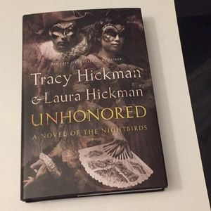 Unhonored Novel By Tracy Hickman & Laura Hickman